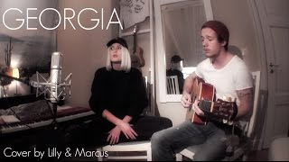 Georgia - Vance Joy (Cover by Lilly Ahlberg & Marcus Alexander)