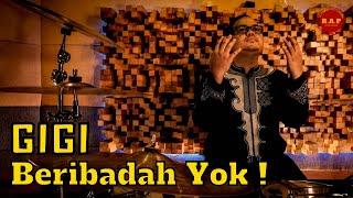 GIGI - Beribadah Yok! | Drum Cover by Rafid Adhi Pramana
