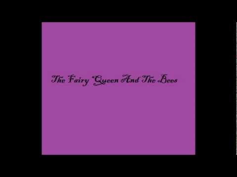 The Fairy Queen And The Bees Fantasy Novel