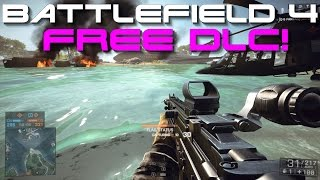 Battlefield 4 - Free DLC!