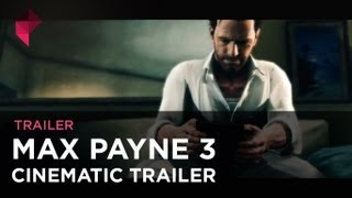 Max Payne 3 - Cinematic Trailer