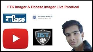 Encase Imager and FTK Imager Live Practical | Computer Forensics