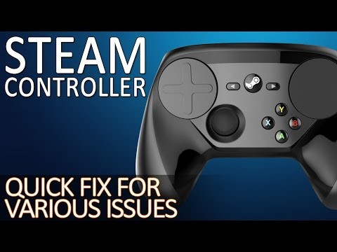 Steam Controller Issues Quick Fix