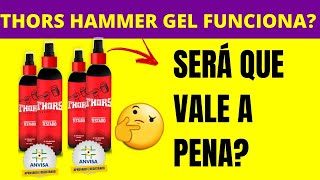 TRORS HAMMER GEL VALE A PENA- THORS HAMMER GEL FUNCIONA MESMO?