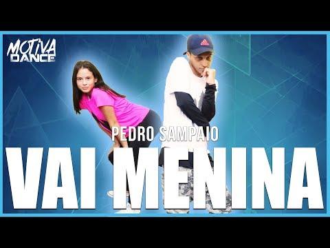 Vai Menina - Pedro Sampaio  Motiva Dance Coreografia