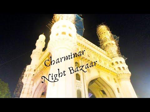 Charminar - Night Bazaar - Street food | Telangana Tourism | South India