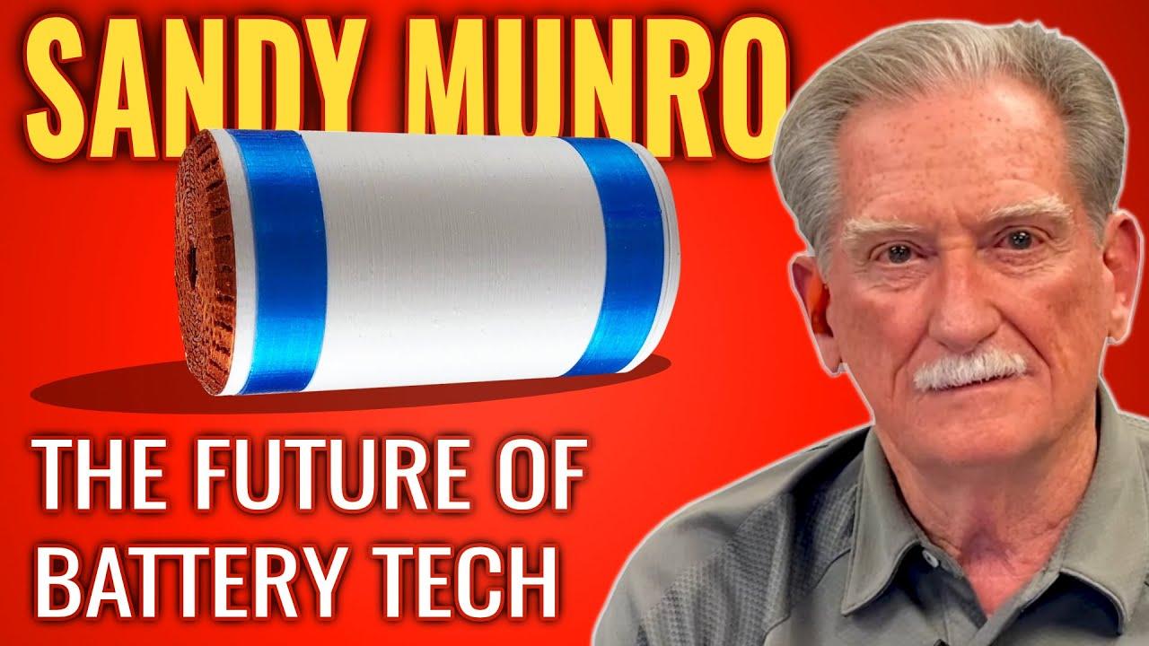 SANDY MUNRO: Tesla's 4680 Cells & The Future of EV Batteries