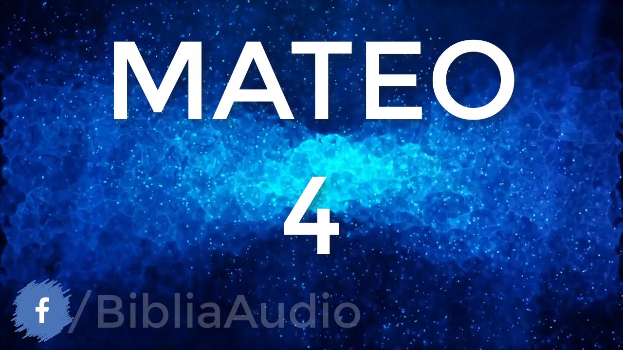 MATEO CAPITULO 4  - Tentación de Jesús ✅  [ #LaBibliaEnAudio ]