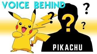 Voice Behind PIKACHU