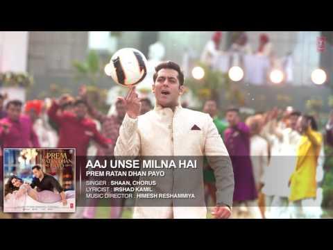 Aaj Unse Milna DJ M SOMY RAJPUT Prem Ratan Dhan Payo Salman Khan, Sonam  Kapoor YouTube
