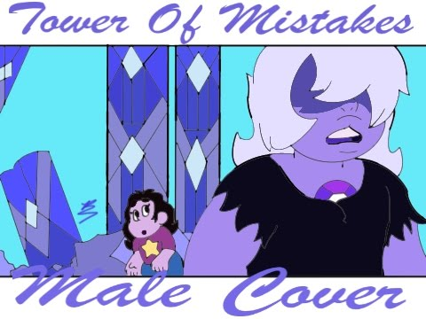 Tower of Mistakes (Male Cover)