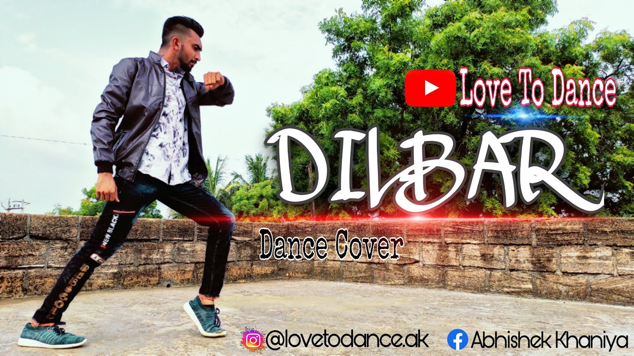 Dilbar Dilbar | Dance | Short Video | Abhishek Khaniya | Love To Dance
