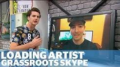 Gregor Czaykowski from Loading Artist - Grassroots Skype