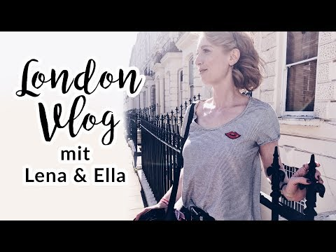 LONDON VLOG I UNTERWEGS MIT ELLA UND LENA I Advance Your Style