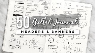 50+ Bullet Journal Header & Banner Ideas!
