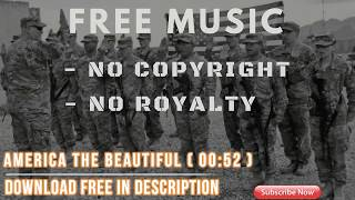 051 America The Beautiful Mp3●Free Music No Copyright And Royalty●Free Audio ♫