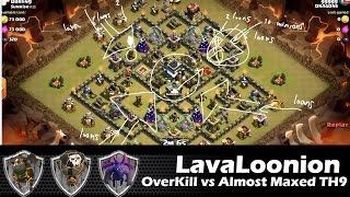 lava hound in action with loonion TH9 vs ALMOST MAXED TH9 | lavaloonion | clan wars | clash of clans