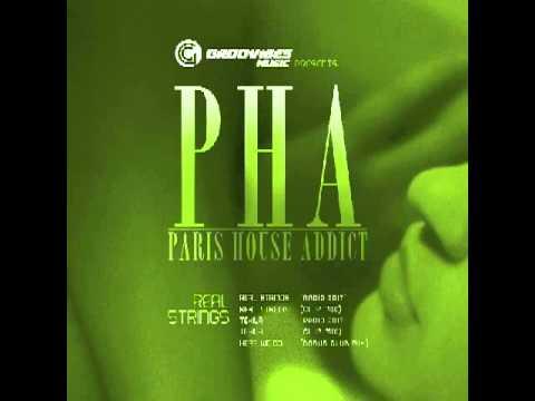 House Addic tekila (radio) - pha - paris house addict - youtube
