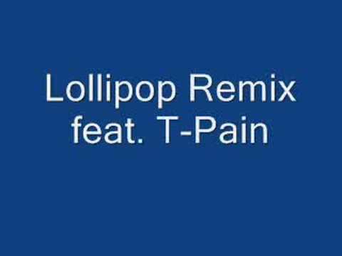 Version Lil Wayne Feat TPain Lollipop Remix