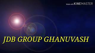 Jay jaykara song   JDB Group Ghanuvash