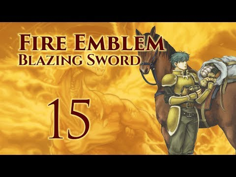 Chapter 18: Let's Play Fire Emblem 7, Blazing Sword, Hector Hard Mode Walkthrough - Part 15
