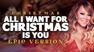 All I Want For Christmas Is You | Epic Christmas Music