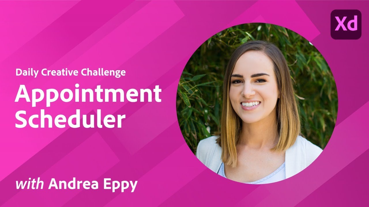XD Daily Creative Challenge - Appointment Scheduler