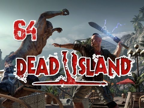 Dead Island Chapter  Walkthrough