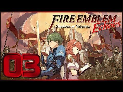 Fire Emblem Echoes: Shadows of Valentia épisode 3: L'avant poste