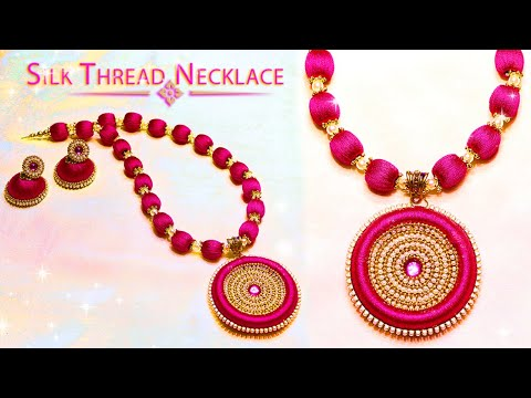 How To Make Beautiful Silk Thread Necklace And Earrings | DIY | Jewelry Making