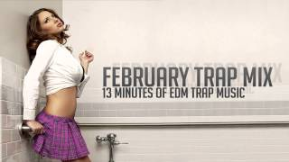 Trap mix february 2014 - best edm trap music mixed by nizkoo