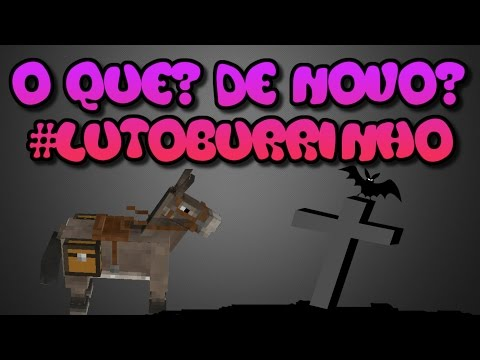 Minecraft Survival - O que? De novo? #lutoburrinho #11