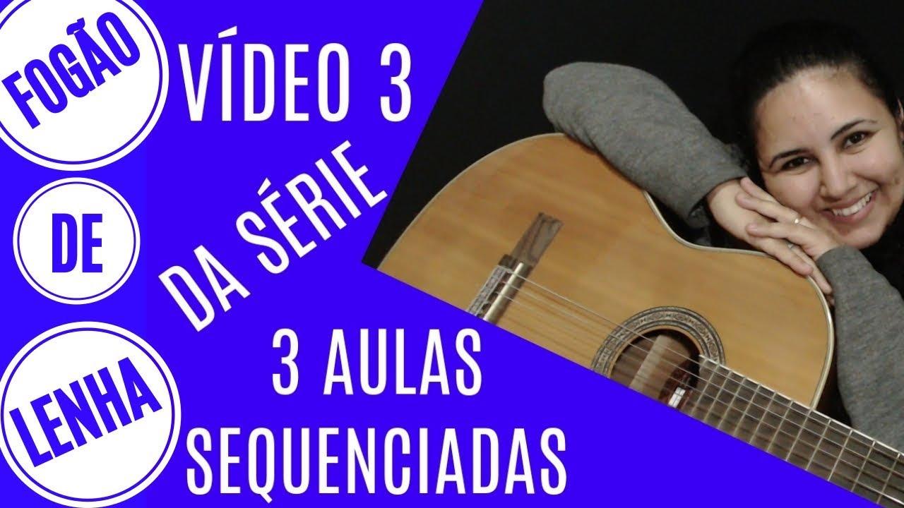 Fogão De Lenha Violão Iniciante Vídeo Aula Da Música De Chitãozinho E Xororó Youtube