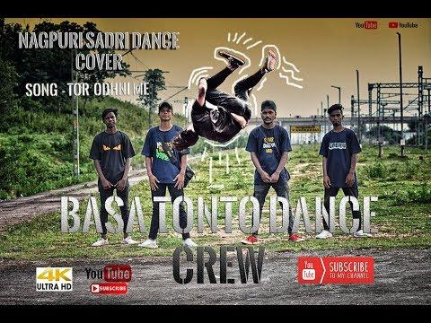 ||TOR||ODHNI||ME||PHANSI ||B.T.C.||DANCE||CREW||CHAIBASA NEW NAGPURI SADRI DANCE COVER 2K18