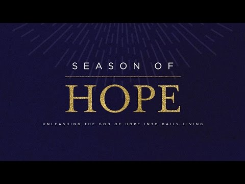 Season of Hope - Unleashing the God of Hope into Daily Living (SOH-01)