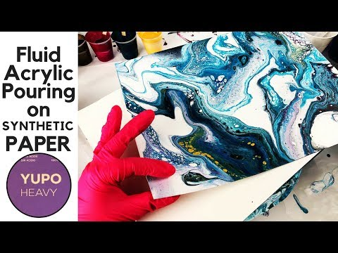 Acrylic Pouring on SYNTHETIC PAPER? YUPO for Fluid Art