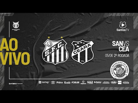 🔴 AO VIVO: SANTOS 3 X 1 CEARÁ | BRASILEIRÃO (05/06/21)