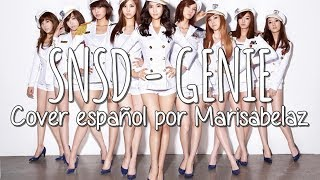 ♪ SNSD (소녀시대) Genie (Tell me your wish) / (Spanish Cover) by Marisabelaz