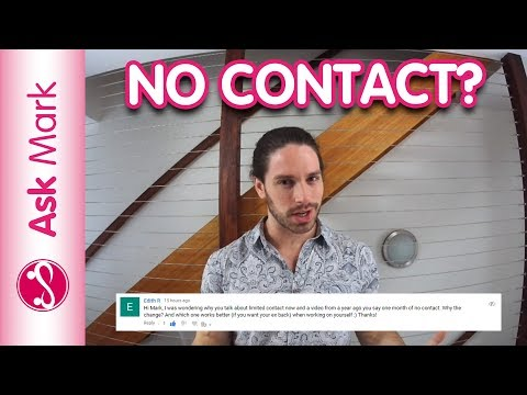 How To Make Your Ex Miss You - Should You Go No Contact With Your Ex? Ask Mark #44