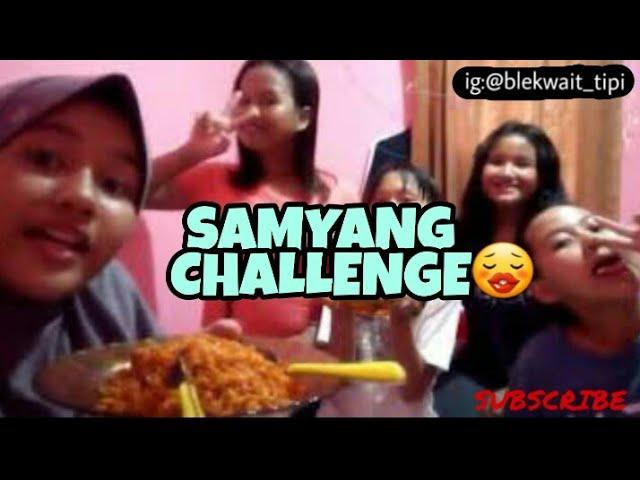 Samyang Cahllenge !! ???? WAGELASEHHHH || BLACKWHITE TV