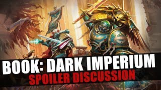 Dark Imperium ► Spoiler Discussion