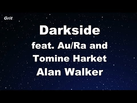 Darkside Feat. Au/Ra And Tomine Harket - Alan Walker Karaoke 【With Guide Melody】 Instrumental