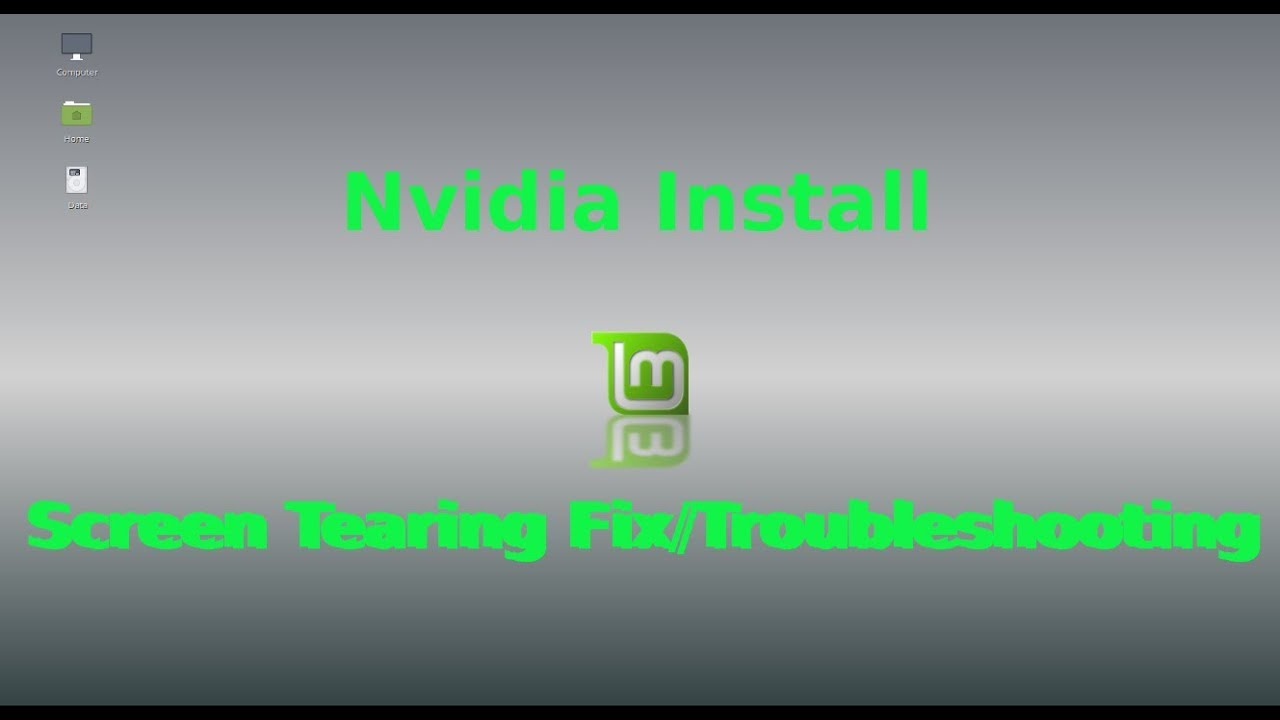 Nvidia Install and Problem Solving Linux Mint 19 1