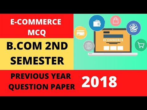 c.u.-2nd-semester-||e-commerce-mcq-||-previous-year-question-paper--2018-||-mathur-sir-classes