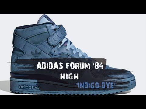 "ADIDAS FORUM '84 HIGH ""INDIGO-DYE"" | RELEASE INFO"