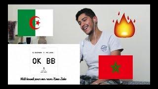 OK BB  - El Badman X Mc Lama  REACTION مغربي ادهشه الراب الجزائري