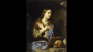 St. Mary Magdalene: Do not Worry About the Past