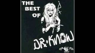 Dr. Know (The Best of Dr. Know) - 17. These Pressures