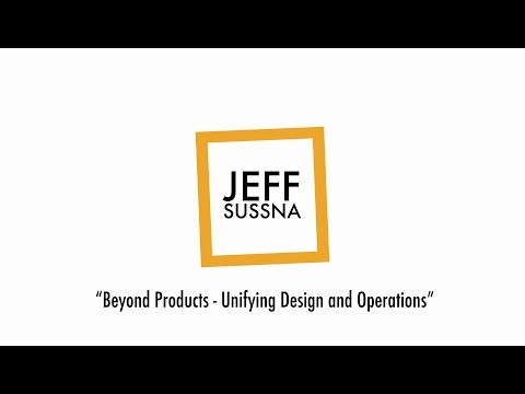 LEAN DUS mit Jeff Sussna: Beyond products – unifying design and operations