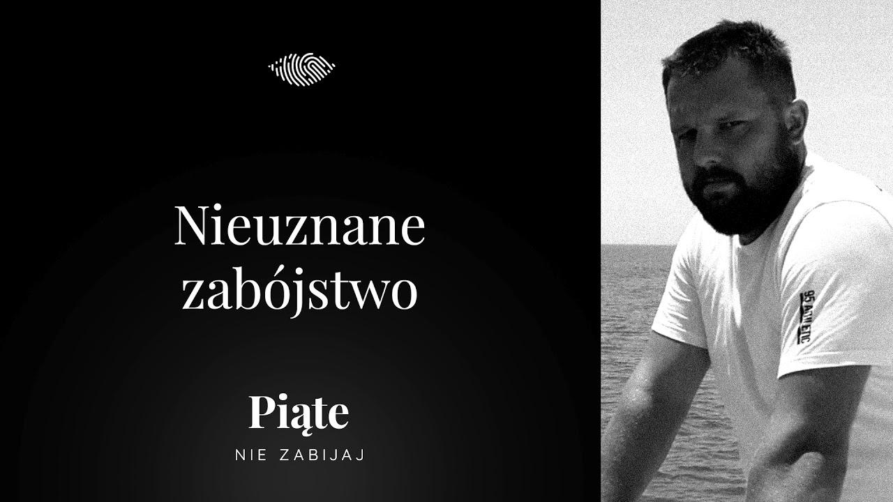 Download Nieuznane zabójstwo - 5NZ #72   Paweł Pyś